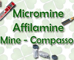 Micromine,Affilamine, Mine per Compasso