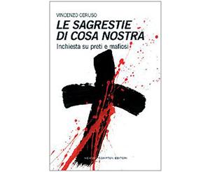 Le Sagrestie di Cosa Nostra