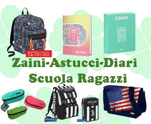 Zaini-Astucci-Diari Scuola Ragazzi